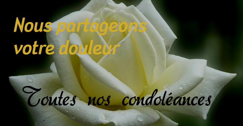 Mes Sincères Condoléances à Vous Et Votre Famille Cétait